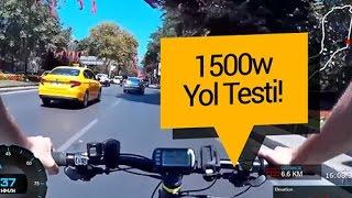 1500w 20km Yol Testi  Elektrikli Bisikletle 40 Dakikada  Stanbul Turu