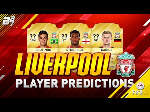 LIVERPOOL PLAYER RATING PREDICTIONS w/ STURRIDGE AND COUTINHO! | FIFA 17