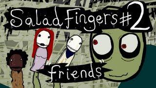 download lagu Salad Fingers 2: Friends gratis