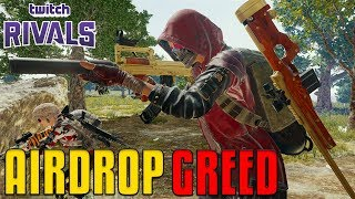 Airdrop Greed - Twitch Rivals   PUBG