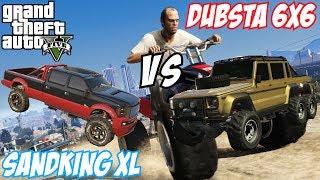 GTA 5 - Dubsta 6x6 Vs Sandking XL | #37 (GTA V)