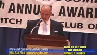 2010 PITCH & HIT CLUB OF CHICAGO AWARDS DINNER & COACH MAYDEN