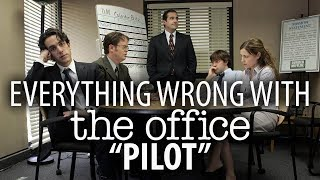 "Everything Wrong With The Office ""Pilot"""