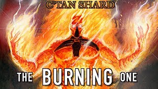 40 Facts & Lore on the C'Tan Shard Nyadra'Zatha, the Burning One Warhammer 40k