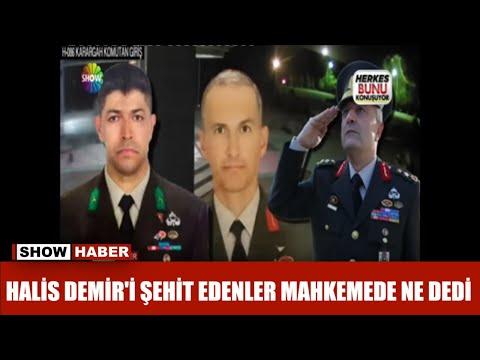 Halis Demir'i şehit edenler mahkemede ne dedi