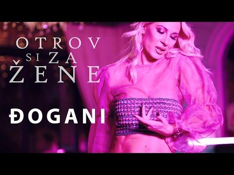 DJOGANI - Otrov si za žene - Official video HD