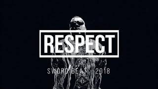RESPECT – INSTRUMENTAL DE RAP - USO LIBRE - FREE - HIP HOP - (SWORD BEAT 2018)