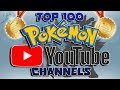 The Top 100 Pokémon YouTube Channels