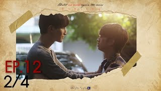 [Official] Until We Meet Again | ด้ายแดง Ep.12 [2/4]