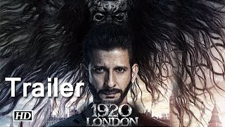 1920 London Trailer Out - Sharman Joshi, Meera Chopra & Vishal Karwal | First Look