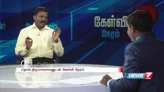 Special Kelvi Neram With Thirumavalavan 21-05-2016 | News7 Tamil