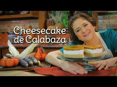 Cheesecake de Calabaza sin Horno - Cocina Festiva: Sonia Ortiz