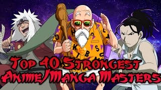 Top 40 Strongest Anime & Manga Masters