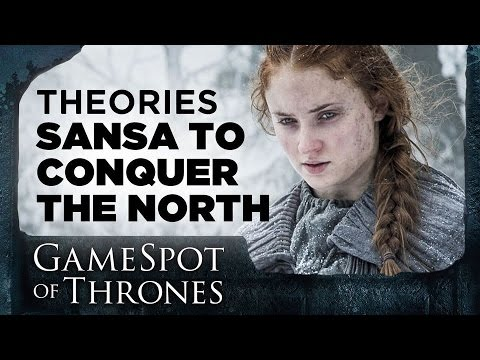 Here's How Sansa Will Take The North By Storm - GameSpot of Thrones