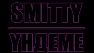 SMITTY - YНДЕМЕ