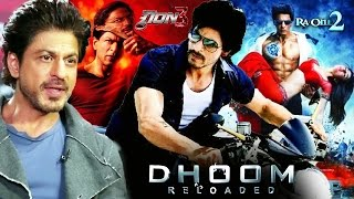 Shahrukh Khan OPENS On Dhoom 4 RA One 2  Don 3