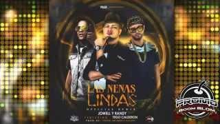 (LETRA + MP3) LAS NENAS LINDAS (Official Remix) Jowell y Randy Ft. Tego Calderon