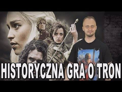 Historyczna Gra O Tron. Historia Bez Cenzury