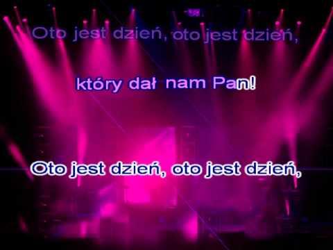 Piosenka Religijna   Oto Jest Dzień, Ktory Dał Nam Pan ( Www.letsing.pl )