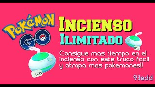 INCIENSO INFINITO | TRUCO - [POKEMON GO]