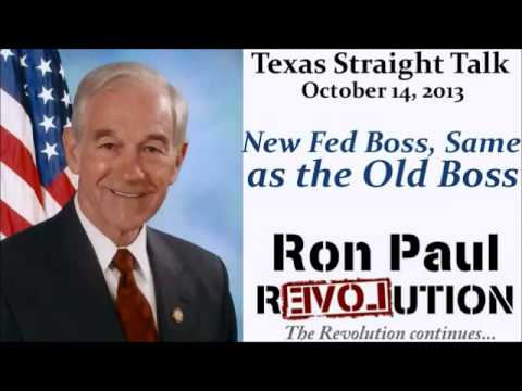 Ron Paul: New Fed Boss, Same as the Old Boss - Janet Yellen