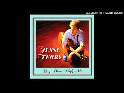 Jesse Terry - Stay Here With Me