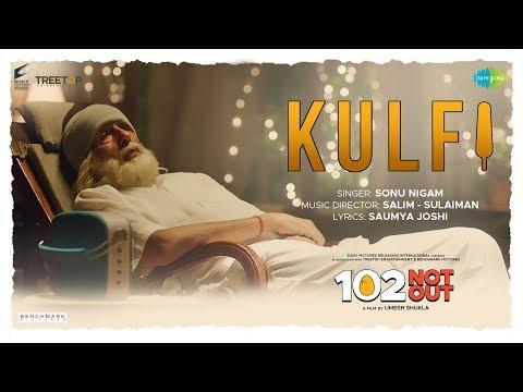 Kulfi | 102 Not Out | Amitabh Bachchan | Rishi Kapoor | Sonu Nigam | Salim - Sulaiman