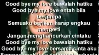 Good Bye My Love (Indonesian version by Teresa Teng)