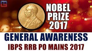 Nobel Prize 2017 | General Awareness | IBPS RRB PO MAINS 2017