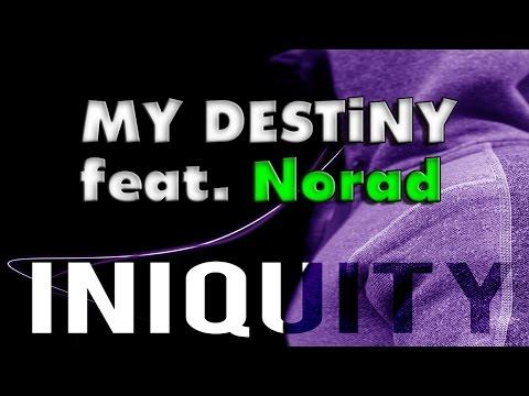 Rap ♫ my Destiny   Iniquity & Mc Norad video
