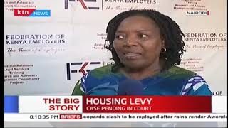 Why Jubilee government's Housing Levy doesn't make economic sense | THE BIG STORY