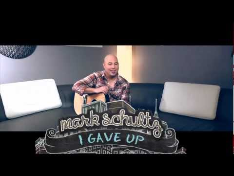 "Mark Schultz - ""I Gave Up"" Story Behind the Song"