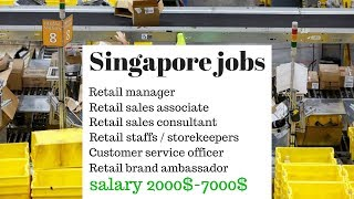 Retail jobs in Singapore || Freshers can apply Now