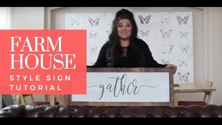 Farmhouse Style Sign - Tutorial Part 1