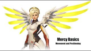 How to Support: Mercy Movement and Positioning