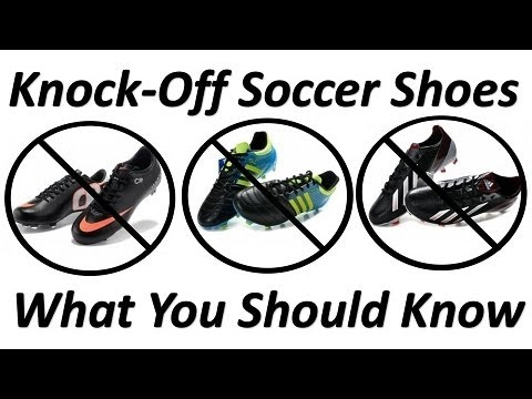 Knock-Off Soccer Shoes/Football Boots - What You Should Know