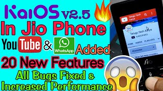 🔥New Update For Jio Phone 👌Kai OS 2.5 Whatsapp, File Manager & YouTube Added 20 New Features & Bug