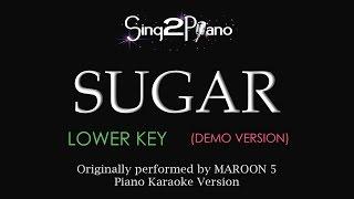 Sugar (Lower key - Piano Karaoke demo) Maroon 5