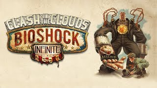 Прохождение BioShock Infinite: Clash in the Clouds