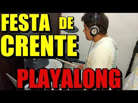 FESTA DE CRENTE | PLAYALONG | PAULO NETTO | DRUMCOVER