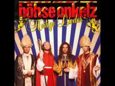 Böhse Onkelz Heilige Lieder