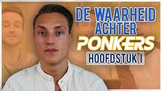 Het ontstaan van PONKERS   DE WAARHEID ACHTER PONKERS (1/4)