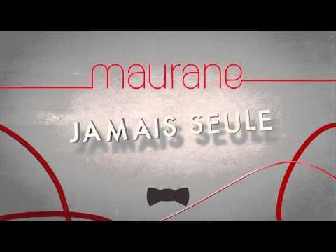 Maurane - Jamais seule