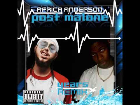 Post Malone feat Africa Anderson-Tears (Remix)