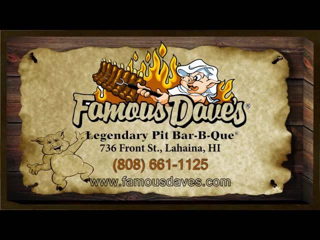 Famous Dave's BBQ - Maui Hawaii