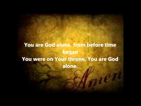William Mcdowell-you Are God Alone W lyrics video