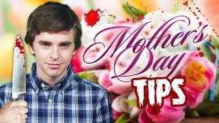 Mother's Day Tips from Norman Bates (Freddie Highmore)