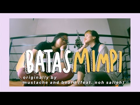 Download Mustache and Beard - Batas Mimpi A Cover by More on Mumbles Mp4 baru