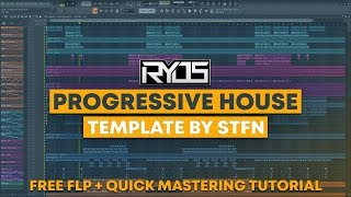 Ryos Style | Progressive House Template + Quick Mastering Tutorial by STFN [FREE FLP]