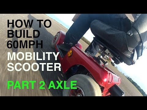 How to build a 60MPH MOBILITY SCOOTER #2 Axle